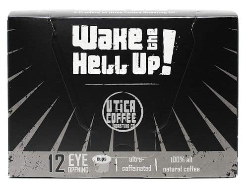 Wake The Hell Up K Cups Coffee Pods